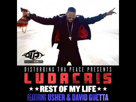 Ludacris - Rest Of My Life ft. Usher, David Guetta (PAROLES)