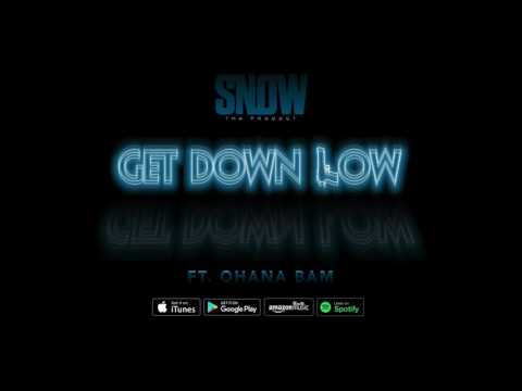"""Snow Tha Product - """"Get Down Low""""  (feat. Ohana Bam)"""