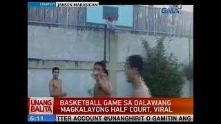 UB: Basketball game sa 2 magkalayong half court, viral