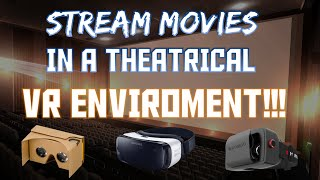 STREAM MOVIES APPS IN A THEATRICAL VR SCENERY!!!