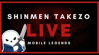 🔴 MM OR AFK    130+ ⭐ Mythic   Shinmen Takezo Live   Mobile Legends