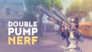 DOUBLE PUMP OFFICIAL NERF! (Fortnite Battle Royale)