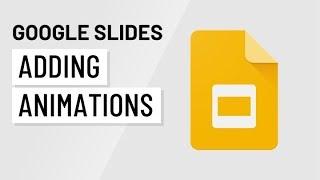 Google Slides: Adding Animations