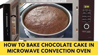 How To Make Cake In Microwave Convection Oven - Chocolate Cake Recipe by Madeeha