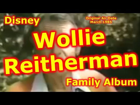 "Wolfgang ""Woolie""Reitherman - Disney Family Album"