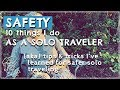 SAFETY as a SOLO TRAVELER in an RV Camper Van // tips tricks and other insights to keep you safe.