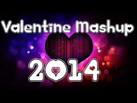 Romantic Valentine Mashup 2014