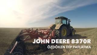 Türkiye'nin En Büyük Traktörü John Deere 8370R Toprakla Buluştu