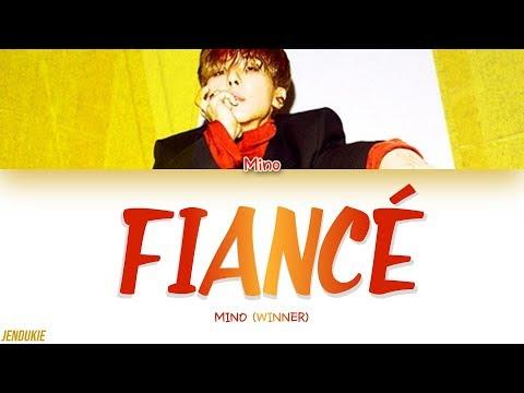 MINO (송민호) - FIANCÉ (아낙네) (Color Coded Lyrics Han Rom Eng)