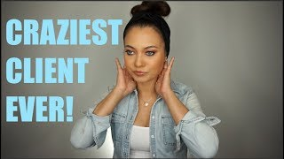 THE CRAZIEST CLIENT EVER!!! STORYTIME!!! | Brittney Gray