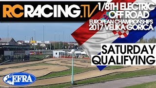 EFRA 1/8th Electric Buggy Euros - Saturday Qualifying.