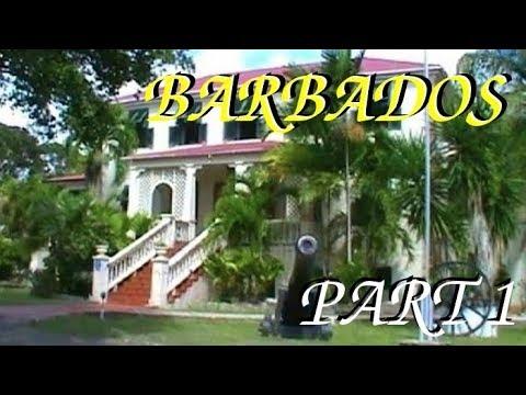 Barbados- Part 1/5