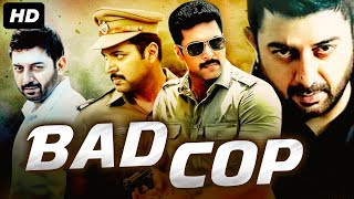 BAD COP (2020) New Released Full Hindi Dubbed Movie | Jayam Ravi, Arvind Swami |New South Movie 2020
