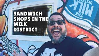 Sandwich Shops in the Milk District