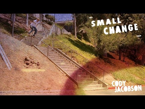 Cody Jacobson | Small Change