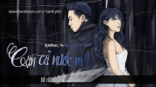 Cạn Cả Nước Mắt (Official Audio) - Karik ft Thái Trinh