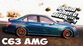 GTA 5 Моды: МЕРСЕДЕС С63 AMG (РЕАЛЬНЫЕ МАШИНЫ)