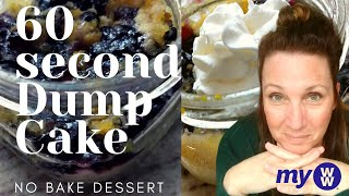 1 minute single serve WW Dessert | Weight Watchers