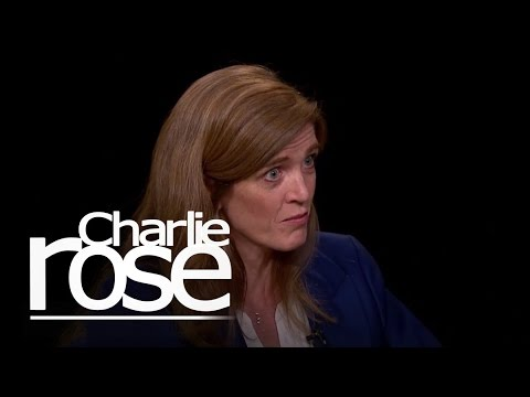 Samantha Power: 'Assad Must Go' (May 5, 2015) | Charlie Rose