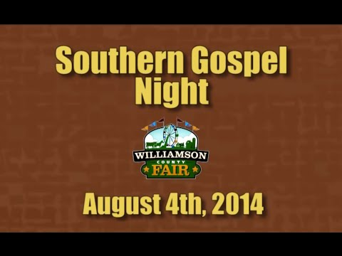 Southern Gospel Night - 2014 Williamson Co. Fair video