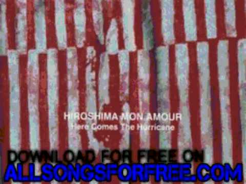 hiroshima mon amour - Hollywood (Sounds like a prom - Here c