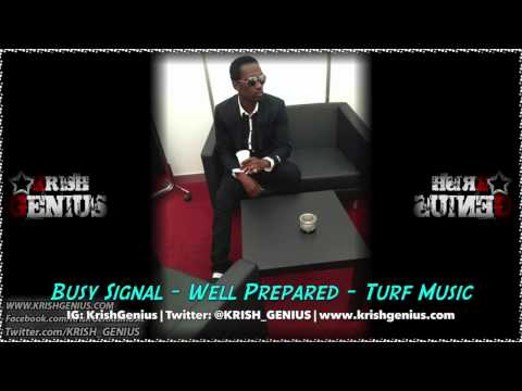 Busy Signal - Well Prepared - November 2013 video