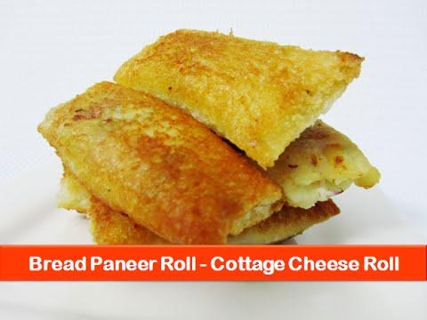 Bread Paneer Rolls Recipe Cottage Cheese Recipes Veg