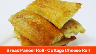Bread paneer rolls recipeCottage cheese recipesVeg