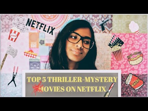 Top 5 Thriller-Mystery movies to watch on Netflix |Thriller movies |Mystery movies |FreakyBHU