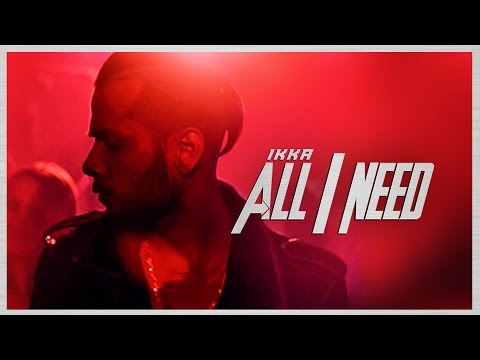 All I Need Video Song | Ikka | Latest Hindi Video Song 2016