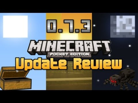 0.7.3 Alpha Update Review - Minecraft Pocket Edition!