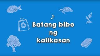 Batang Bibo ng Kalikasan | Recording Lyric Video