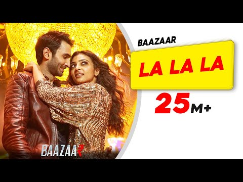 LA LA LA Lyrics and Video Song Baazaar