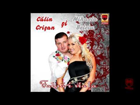 Calin Crisan & Mihaela Belciu - Copilaria Mea