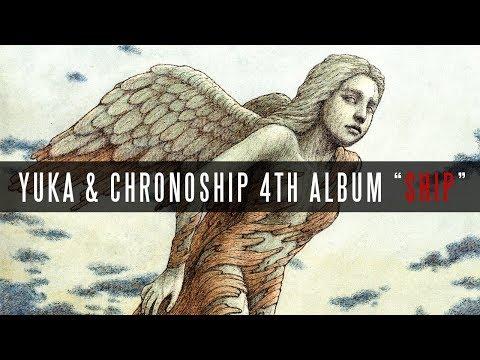 Yuka & Chronoship