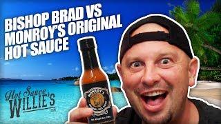 Hot Sauce Willie's - Bishop Brad VS Monroy's Original Hot Sauce Mango Habanero