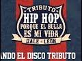 """Disco Tributo Hip-Hop Los de Abajo """"Porque El Bulla Es Mi Vida"""""""
