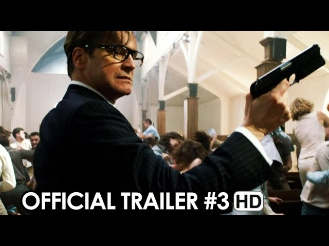 Kingsman: The Secret Service Official Trailer #3 (2015) - Colin Firth HD