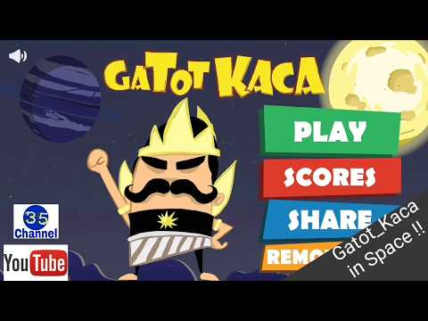 Gatot Kaca in Space  || #GamePlay