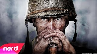 Call of Duty WWII Song | Boots On The Ground | NerdOut ft Dan Bull + DaddyPhatSnaps