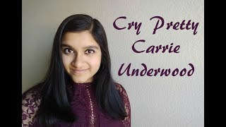 Download Lagu Carrie Underwood - Cry Pretty - Cover by Snaeha Gratis STAFABAND