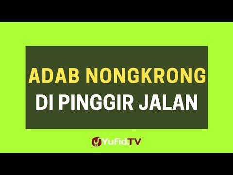 Adab Nongkrong di Pinggir Jalan– Poster Dakwah Yufid TV