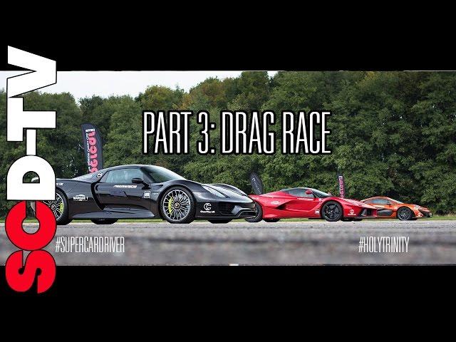 DRAG RACE LaFerrari v P1 v 918 Spyder | 0-186 mph [Part 3 ...