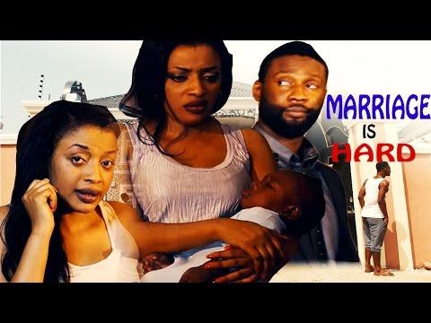 Marriage Is Hard    - 2016 latest Nigerian Nollywood Movie