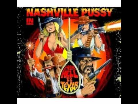Nashville Pussy - I&#039;m So High
