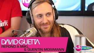 David Guetta répond aux questions de Mikl et Quentin Mosimann - interview Fun Radio