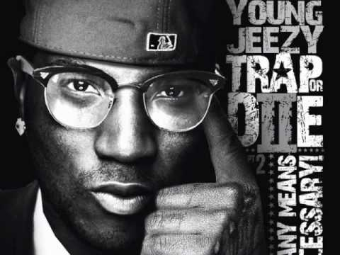 Young Jeezy - I'm Just Sayin