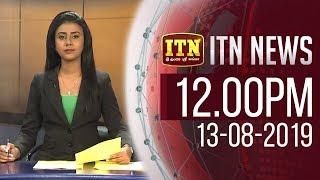 ITN News 2019-08-13 | 12.00 PM