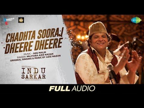 Chadhta Sooraj   Full Audio - 9 mins   Indu Sarkar   Madhur Bhandarkar   Kirti   Neil Nitin Mukesh