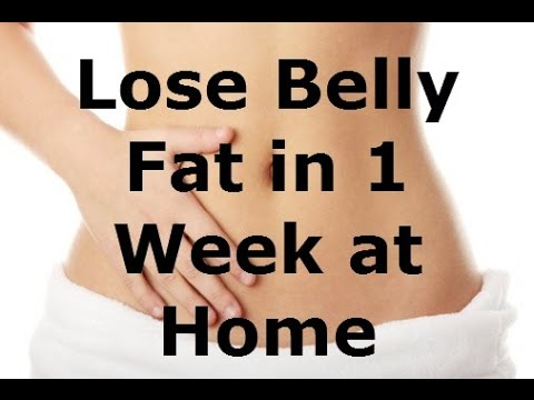 How To Lose Belly Fat In 7 Days For Men & women At Home (Most Recommended)